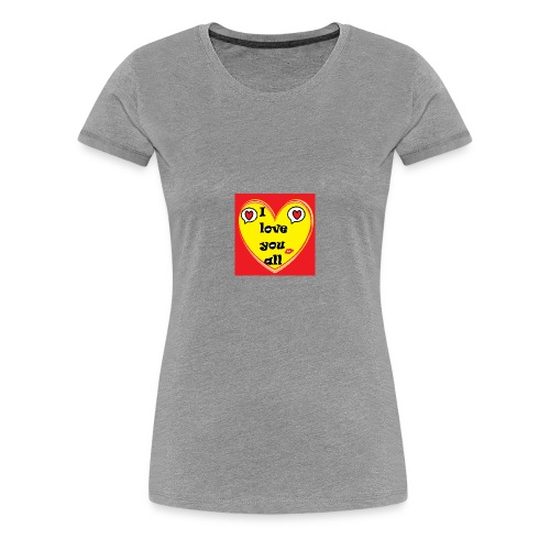 i love you all - Women's Premium T-Shirt