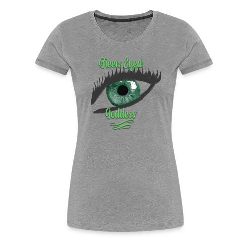 Green Eyed Goddess Humble Brag - Women's Premium T-Shirt