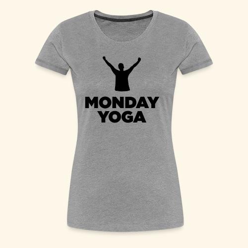monday yoga - Women's Premium T-Shirt