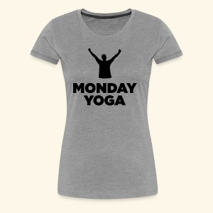 monday yoga - Women's Premium T-Shirt