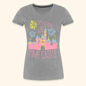 PINK CASTLE! - Women's Premium T-Shirt