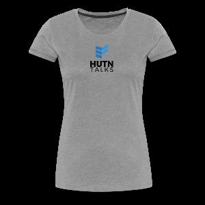 HUTN Talks - Women's Premium T-Shirt