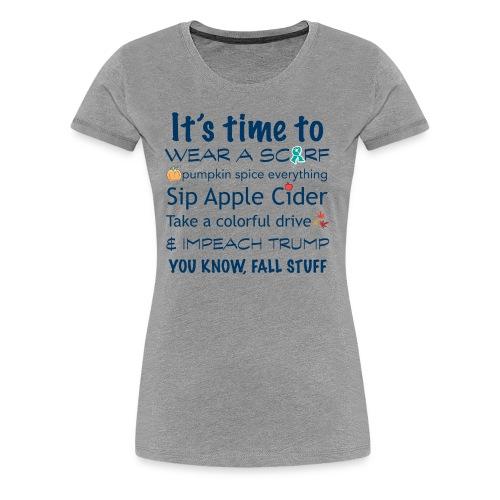 FALL Humor in Blue - Women's Premium T-Shirt