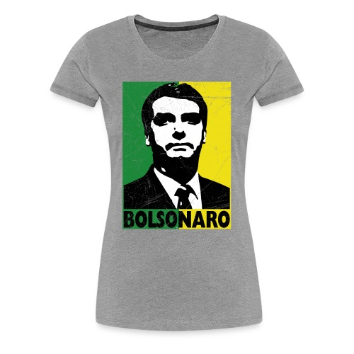 Jair Bolsonaro Presidente 2018 Brasil - Women's Premium T-Shirt