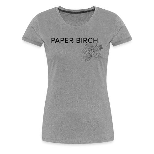 Paper Birch V1 - Women's Premium T-Shirt