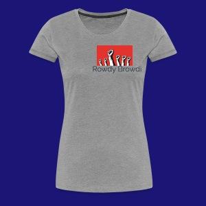 Rowdy Peace Browdi - Women's Premium T-Shirt