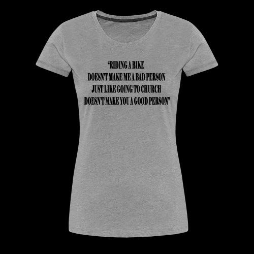 Bikers are Good People - Women's Premium T-Shirt