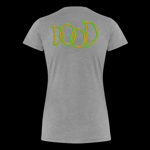 Exotic Dood - Women's Premium T-Shirt