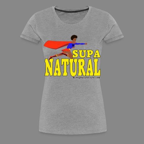 Supa Natural - Women's Premium T-Shirt