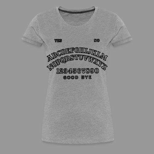 Talking Board - Women's Premium T-Shirt
