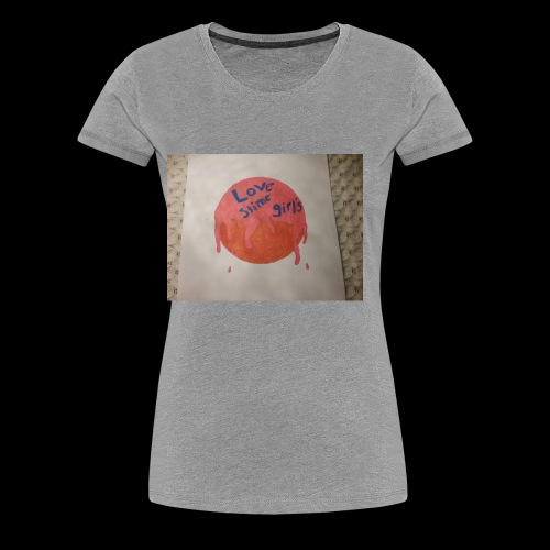 Love slime girls - Women's Premium T-Shirt