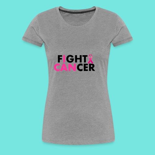 FIGHT CANCER - Women's Premium T-Shirt