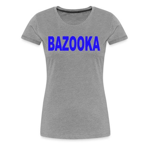 BAZOOKA blauwe - Women's Premium T-Shirt