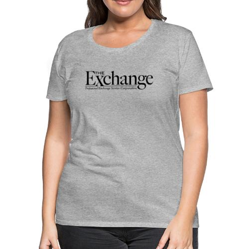 The Exchange - Women's Premium T-Shirt