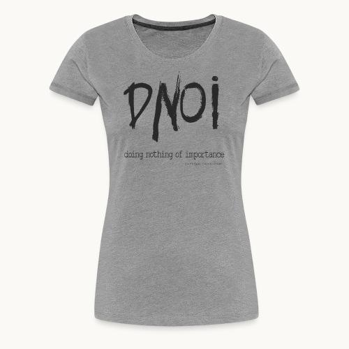 PRODUCT DNOI GRUNGE Carolyn Sandstrom BK TEXT - Women's Premium T-Shirt