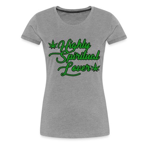Highly Spiritual Lover - Women's Premium T-Shirt