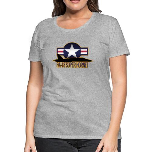 F/A-18 Super Hornet - Women's Premium T-Shirt