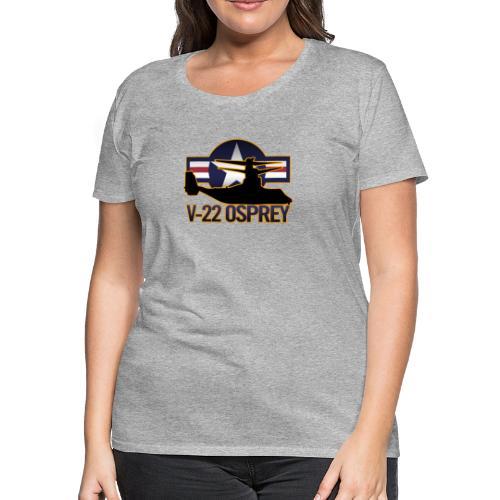 V-22 Osprey - Women's Premium T-Shirt
