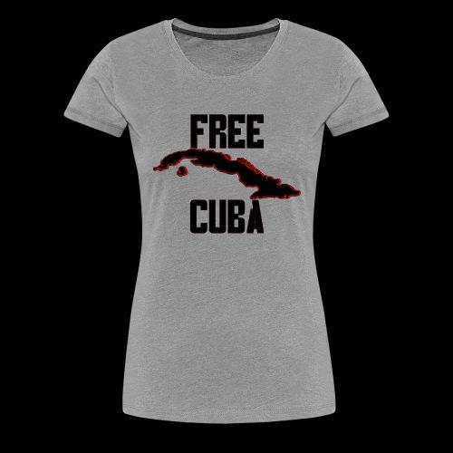 Free Cuba Black - Women's Premium T-Shirt
