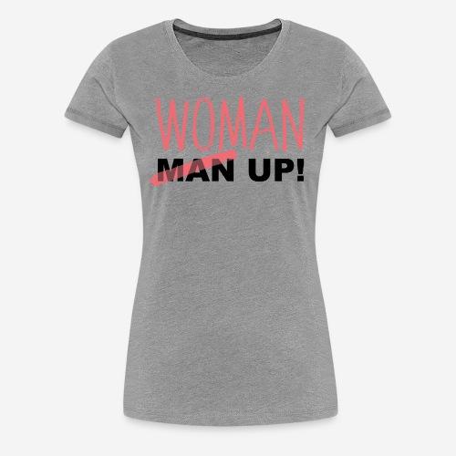 WoMan up - Women's Premium T-Shirt