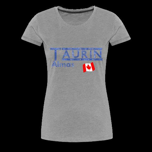 Canada Proud - Women's Premium T-Shirt