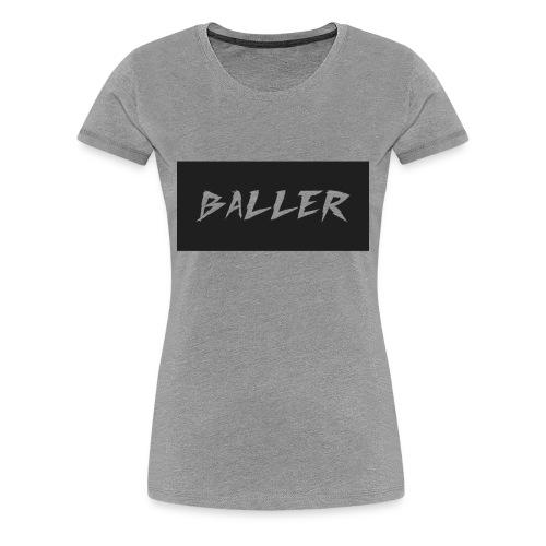 baller - Women's Premium T-Shirt