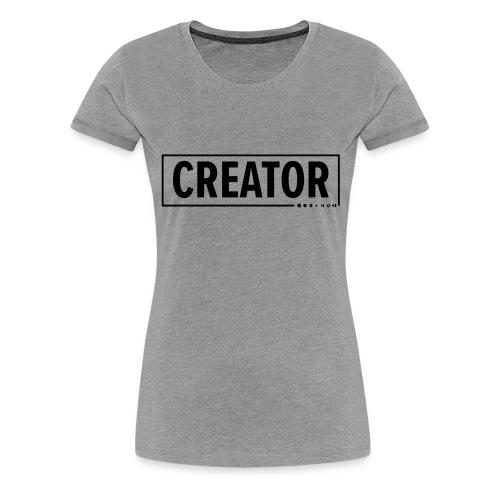 Creator - Women's Premium T-Shirt
