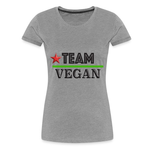 TEAM VEGAN - Women's Premium T-Shirt