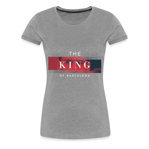 /Leo Messi King Desgn/ - Women's Premium T-Shirt