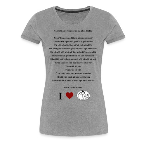 Hymne National Cameroun Langue Nufi (black text) - Women's Premium T-Shirt