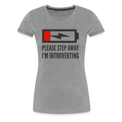 introverting - Women's Premium T-Shirt
