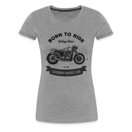 Born to ride Vintage Race T-shirt - Women's Premium T-Shirt