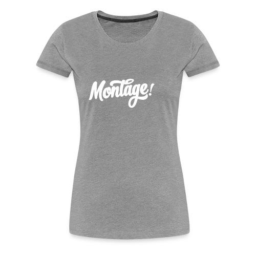 Montage - Women's Premium T-Shirt