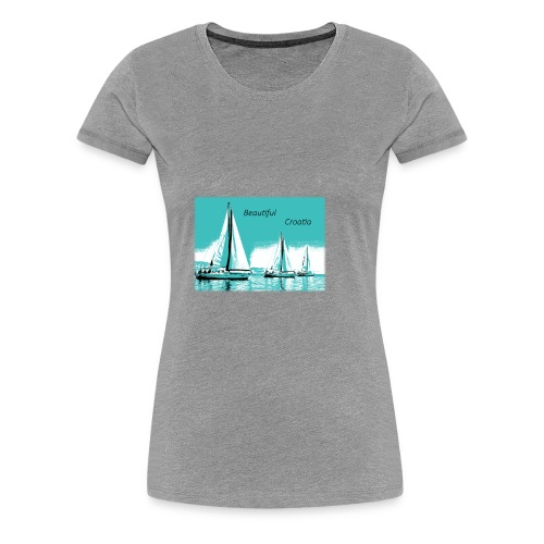 Beautiful Croatia - Women's Premium T-Shirt