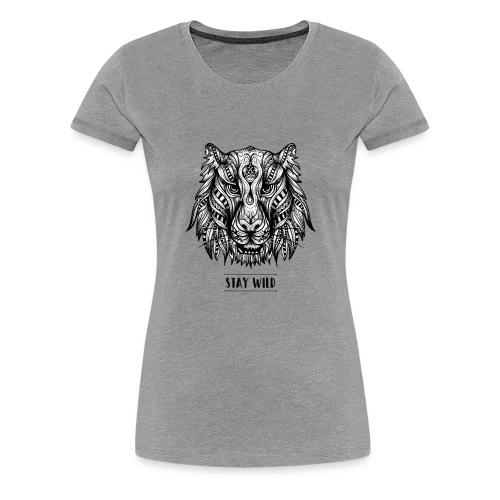 Stay Wild - Women's Premium T-Shirt