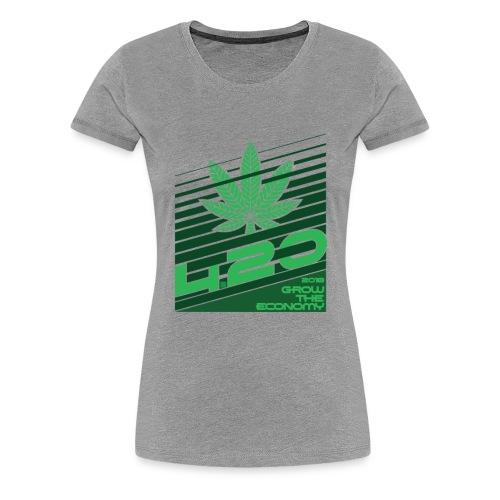 420 grow the economy 2018 - Women's Premium T-Shirt