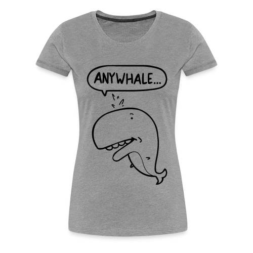 anywhale bw png - Women's Premium T-Shirt