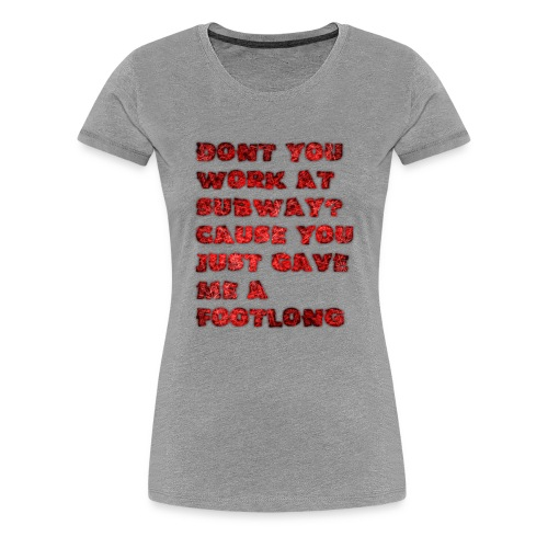 footlong - Women's Premium T-Shirt