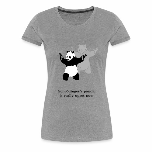 Schrödinger's panda is really upset now - Women's Premium T-Shirt