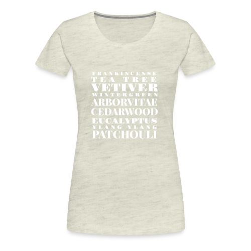 Oils ain't oils! - Women's Premium T-Shirt