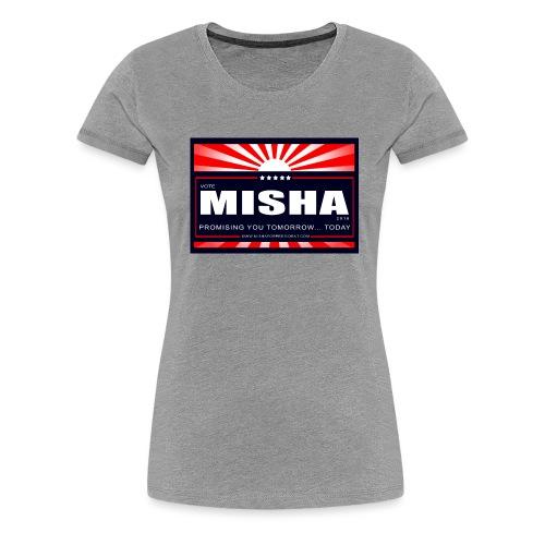 Vote 4 Misha Poster - Women's Premium T-Shirt