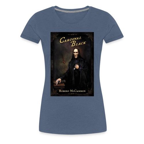 Cardinal Black - Women's Premium T-Shirt