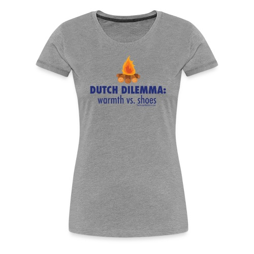 05 Dutch Dilemma blue lettering - Women's Premium T-Shirt