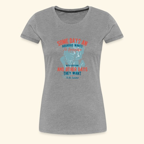 Aquarius Astrology January 20 - February 18 - Women's Premium T-Shirt