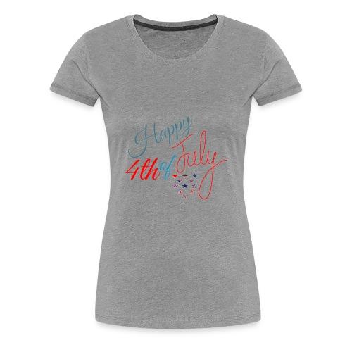 Happy 4th of July - Women's Premium T-Shirt