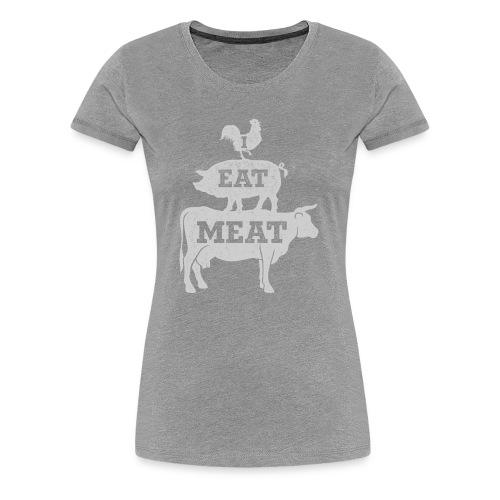 I Eat Meat - Women's Premium T-Shirt