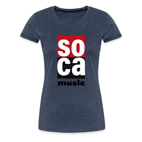 Soca music - Women's Premium T-Shirt