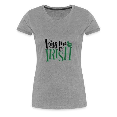 kiss me I'm Irish - Women's Premium T-Shirt