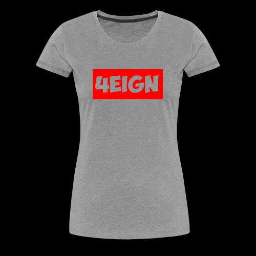 4eign Logo RED - Women's Premium T-Shirt