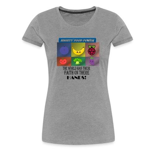 MIGHTY FOODS POWER - Women's Premium T-Shirt